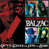 Out Of The Grave And Into The Dark (Bonus Disc) [Us Import] Balzac