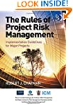 The Rules of Project Risk Management:...