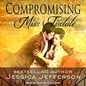 Compromising Miss Tisdale: The Regency Blooms, Book 1 | [Jessica Jefferson]