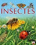 Les insectes: Pour les faire conna�tr...