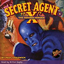 Secret Agent X #8 October 1934 Audiobook by Brant House, Paul Chadwick,  Radio Archives Narrated by Milton Bagby