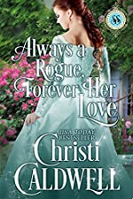 Always a Rogue, Forever Her Love (Scandalous Seasons Book 4)