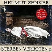 Sterben verboten | Helmut Zenker