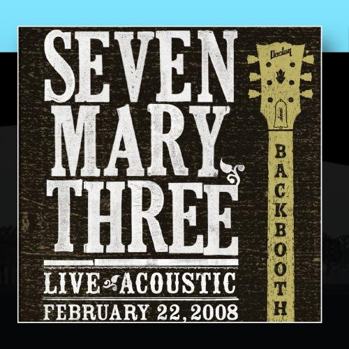 Seven Mary Three - Backbooth - Zortam Music