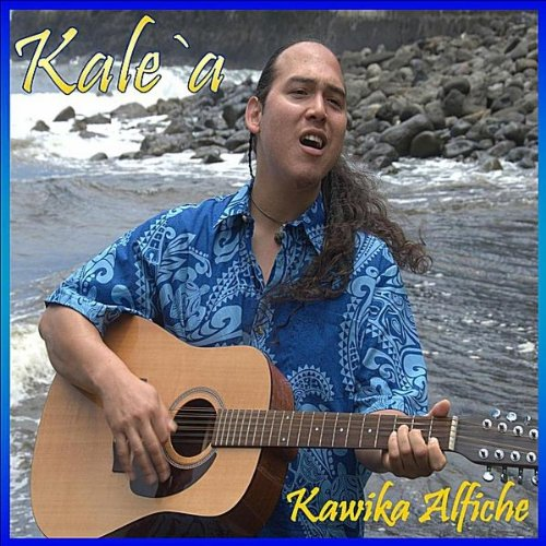 CD : KAWIKA ALFICHE - Kale'a