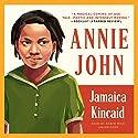 Annie John Audiobook by Jamaica Kincaid Narrated by Robin Miles