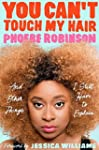 You Can't Touch My Hair: And Other Th...