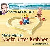 Nackt unter Krabben, 4 CDs, (TARGET - mitten ins Ohr)