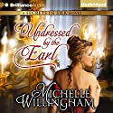 Undressed by the Earl: Secrets in Silk, Book 3 (       UNABRIDGED) by Michelle Willingham Narrated by Sue Pitkin