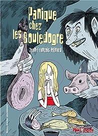 Panique chez les Bouledogre par Jean-François Ménard