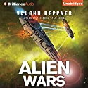 Alien Wars: A Fenris Novel, Book 3 Audiobook by Vaughn Heppner Narrated by Jeff Cummings