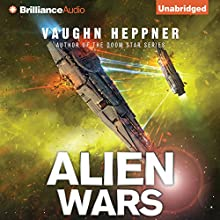 Alien Wars: A Fenris Novel, Book 3 (       UNABRIDGED) by Vaughn Heppner Narrated by Jeff Cummings