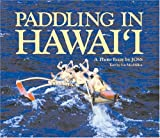 img - for Paddling in Hawai'i (Hawaii): A Photo Essay by JOSS book / textbook / text book
