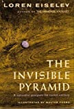The Invisible Pyramid (1299676340) by Loren C. Eiseley