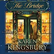 The Bridge: A Novel | [Karen Kingsbury]