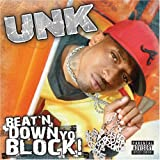 Unk Beat'n Down Yo Block
