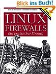 Linux-Firewalls - Ein praktischer Ein...