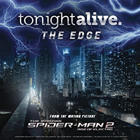 """The Edge (From the motion picture """"The Amazing Spider-Man 2"""")"""