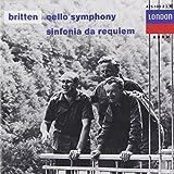 Britten: Cello Symphony, op. 68; Sinfonia da Requiem, op. 20; Cantata misericordium, op. 69