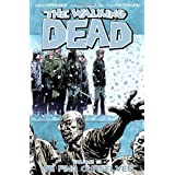 "The Walking Dead Volume 15 Tp: We Find Ourselvesvon ""Robert Kirkman"""