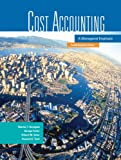 Cost Accounting: A Managerial Emphasis, Fourth Canadian Edition (4th Edition)