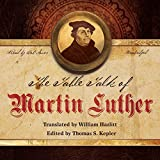 img - for The Table Talk of Martin Luther book / textbook / text book