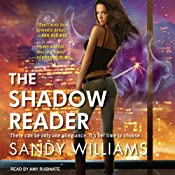 The Shadow Reader: Shadow Reader, Book 1 | [Sandy Williams]