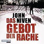 Das Gebot der Rache | John Niven
