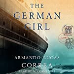 The German Girl: A Novel | Armando Lucas Correa