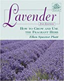 Lavender: How to Grow and Use the Fragrant Herb, 2nd Edition (Herbs (Stackpole Books))