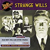 Strange Wills, Volume 1 |  Teleways Radio Productions