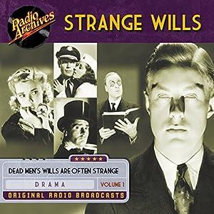 Strange Wills, Volume 1 Radio/TV Program