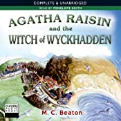 Agatha Raisin and the Witch of Wyckhadden | M. C. Beaton
