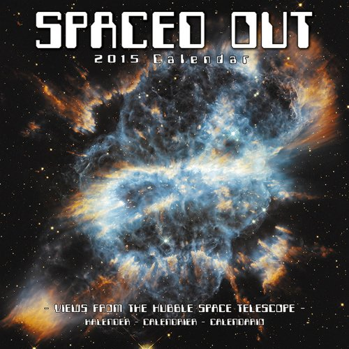 Spaced Out Calendar - 2015 Wall Calendars - Hubble Space Telescope Calendar - Monthly Wall Calendar By Avonside