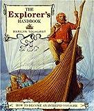 The Explorer's Handbook: How to Become an Intrepid Traveler