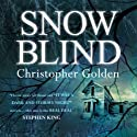 Snowblind Audiobook by Christopher Golden Narrated by Robert G. Slade