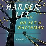Go Set a Watchman: A Novel   Harper Lee