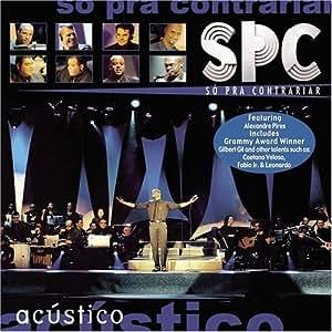 So Pra Contrariar - So Pra Contrariar: Acustico by So Pra Contrariar