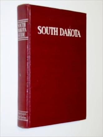 A SOUTH DAKOTA GUIDE. American Guide Series.