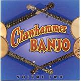 Clawhammer Banjo Volume Two