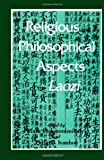 Religious and Philosohical Aspects of the Laozi (S U N Y Series in Chinese Philosophy and Culture) (Suny Series, Chinese Philosophy & Culture)