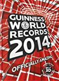 Guinness World Records 2014 : Officially Amazing