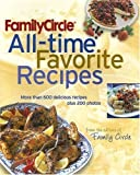 img - for Family Circle All-Time Favorite Recipes by Family Circle Editors (2006) Hardcover book / textbook / text book