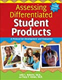 Julia Roberts Assessing Differentiated Student Products: A Protocol for Development and Evaluation