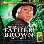The Innocence of Father Brown, Vol. 2 | M. J. Elliott,G. K. Chesterton
