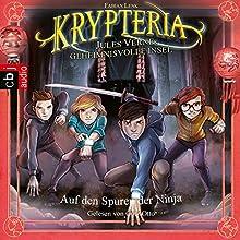 Auf den Spuren der Ninja (Krypteria - Jules Vernes geheimnisvolle Insel 3) Hörbuch von Fabian Lenk Gesprochen von: Götz Otto