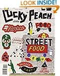 Lucky Peach Issue 10: The Street Food...