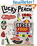 Lucky Peach, Issue 10 Winter 2014: Th...