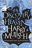 Harry Mulisch The Discovery of Heaven