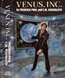 Venus, Inc.: The Space Merchants / The Merchants War